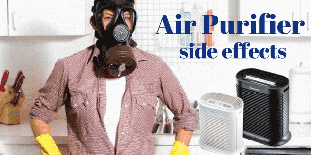 Air purifier side effects
