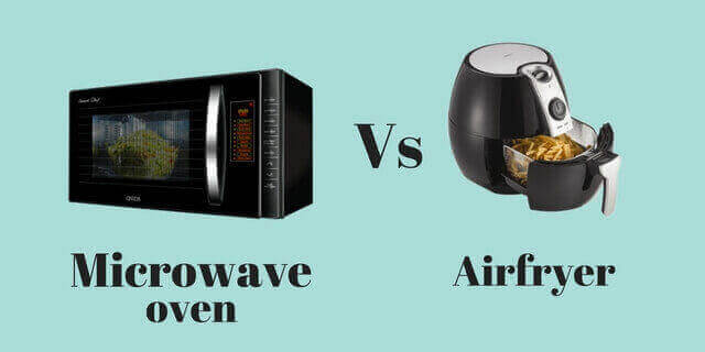 microwave oven vs airfryer