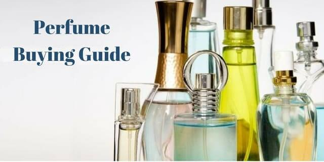 Perfume Buying Guide In India 2019