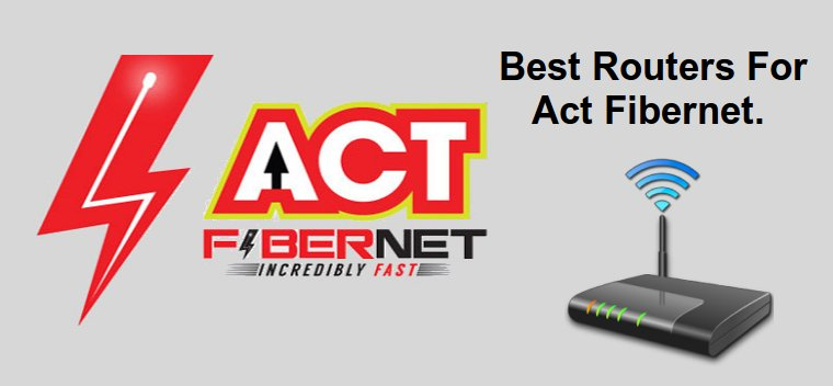 Best routers for act fibernet or Beam internet | Zelect.in